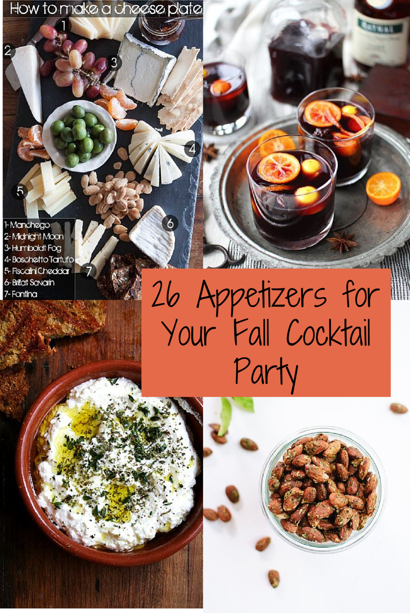 26 recipes for a fabulous fall cocktail party caroline for Party food and drink ideas